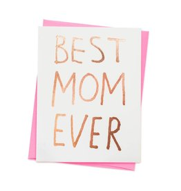 ASHKAHN & CO Best Mom Ever Card