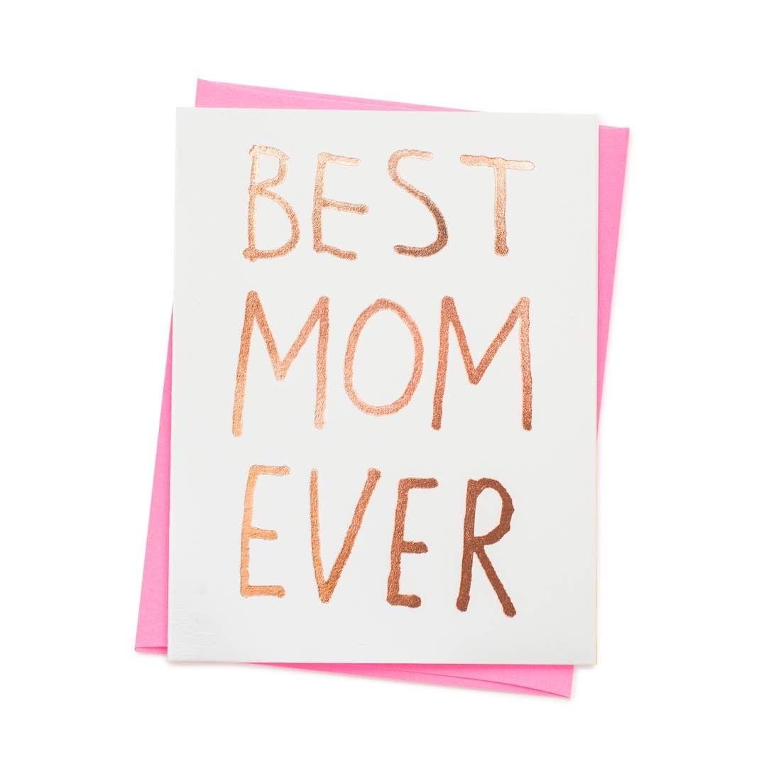 ASHKAHN & CO Best Mom Ever Card