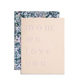 MOGLEA Mom We Love You Card