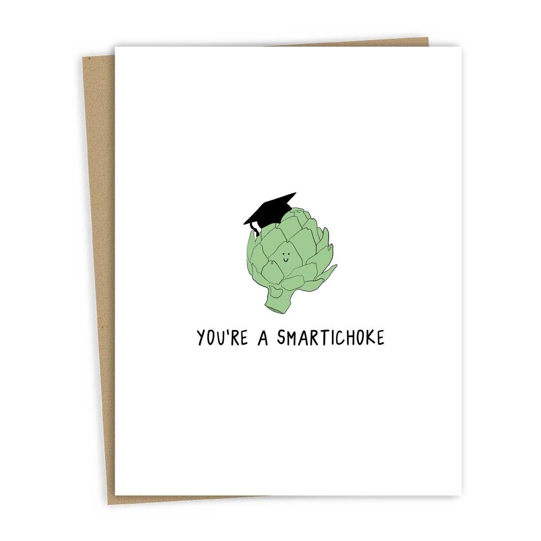 ROCKDOODLES You're A Smartichoke Grad Card