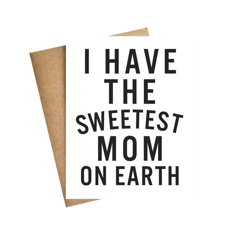 LIVE LOVE LAUGH Sweetest Mom On Earth Card