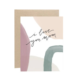 EVERMORE PAPER I Love You Mom Card
