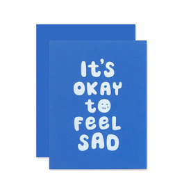 THE SOCIAL TYPE Okay to Feel Sad Card