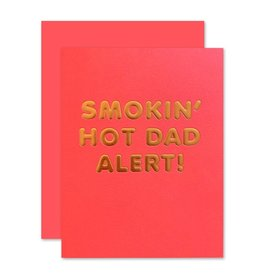 THE SOCIAL TYPE Smokin' Hot Dad Card