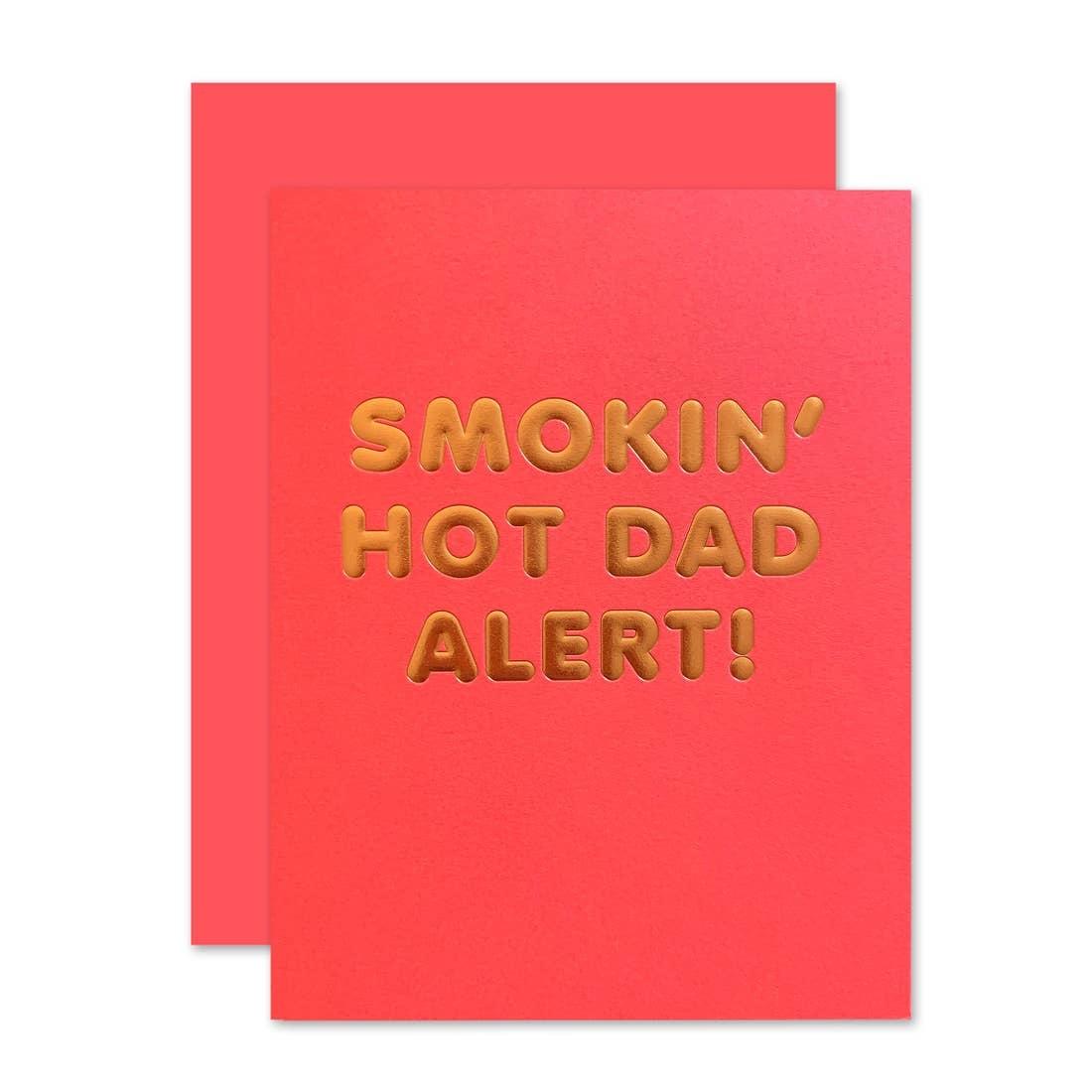THE SOCIAL TYPE Smokin' Hot Dad Card