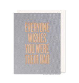 READ BETWEEN THE LINES Everyone Wishes Dad Card