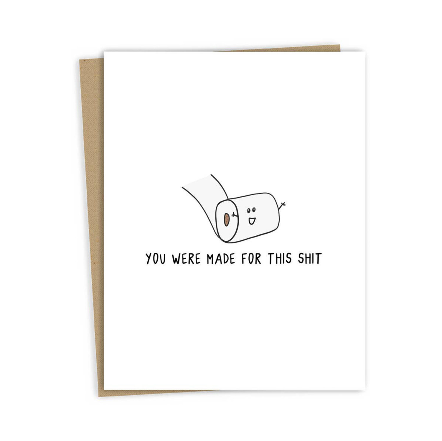ROCKDOODLES Made For This Shit Card