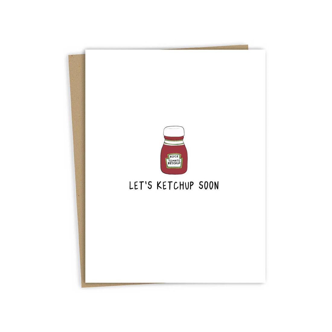 ROCKDOODLES Ketchup Soon Card