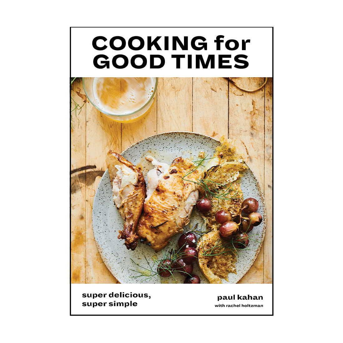 HACHETTE BOOK GROUP Cooking For Good Times Cookbook
