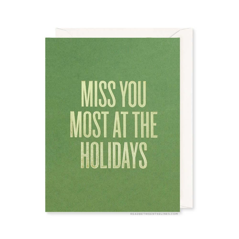 READ BETWEEN THE LINES Miss You Most Holidays Card