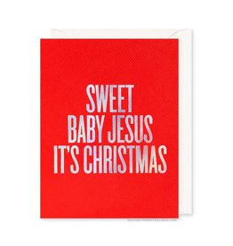 READ BETWEEN THE LINES Sweet Baby Jesus Xmas Card