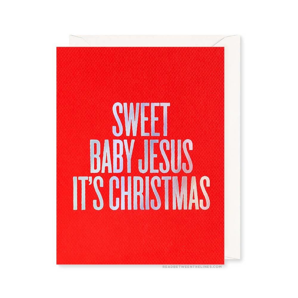 READ BETWEEN THE LINES Sweet Baby Jesus Xmas Card
