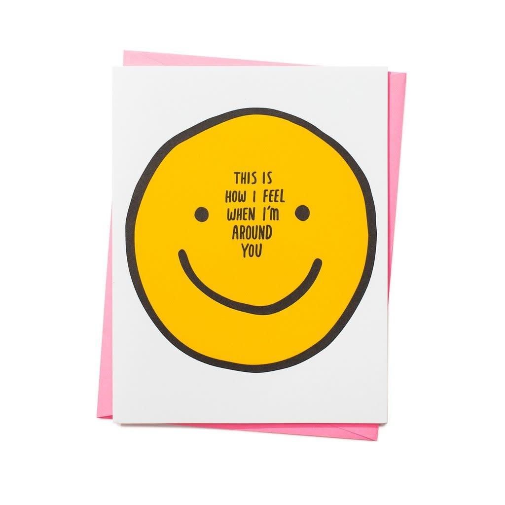 ASHKAHN & CO How I Feel Around You Card