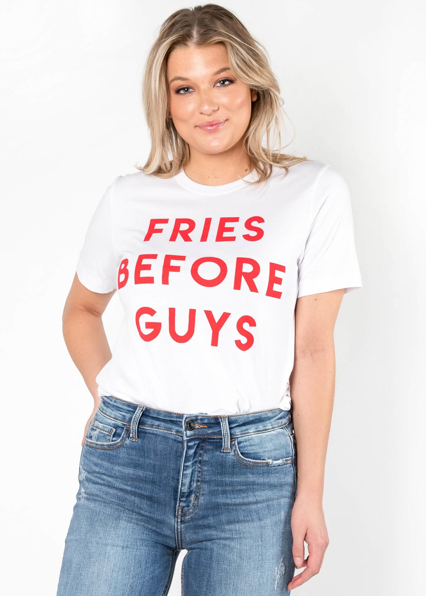 FRIES BEFORE GUYS GRAPHIC TEE