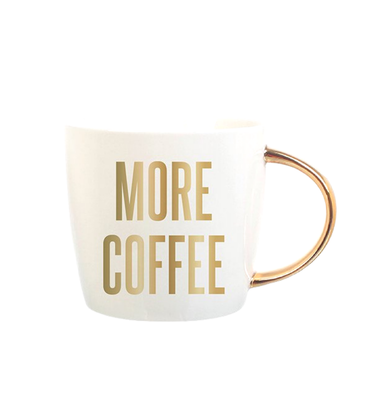 MORE COFFEE GOLD MUG