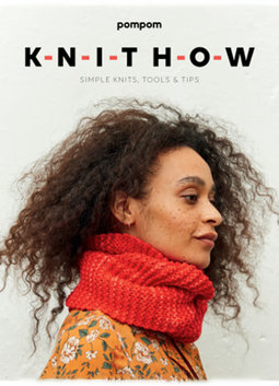 Image of Knit How for Beginner Knitters: Simple Knits, Tools & Tips