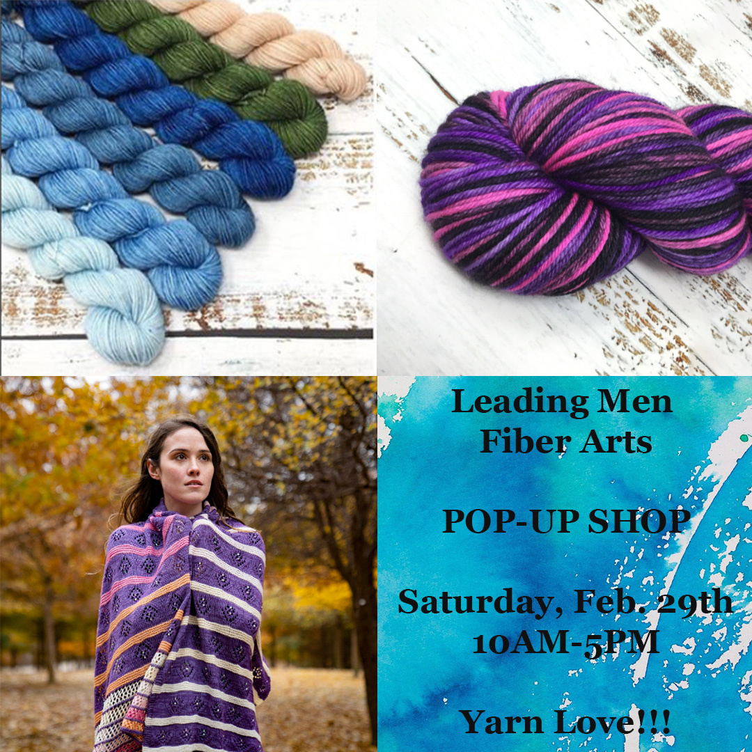 Leading Men Fiber Arts Pop-Up Shop