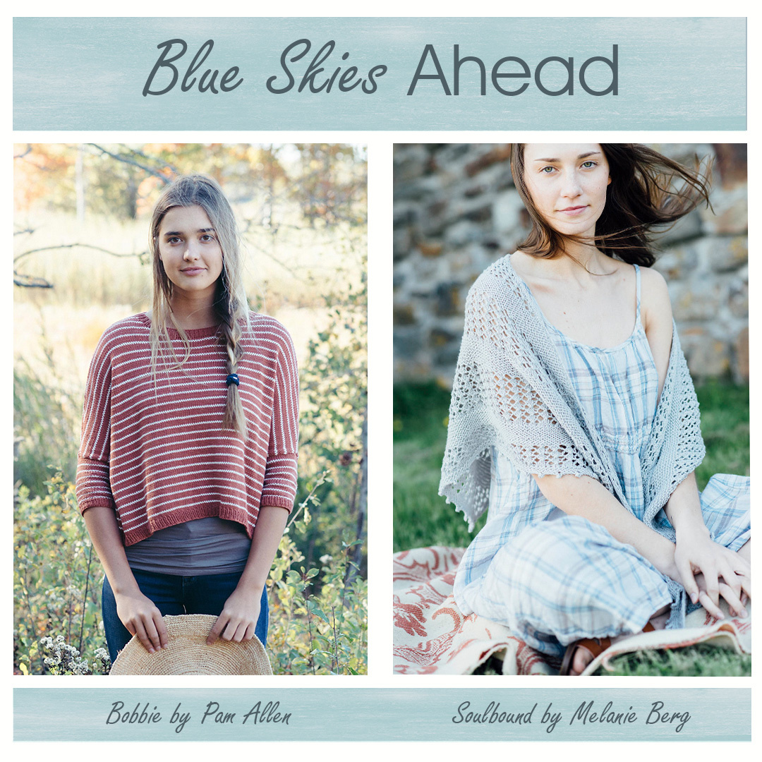 Feature Pattern of the Week - Blue Skies Ahead
