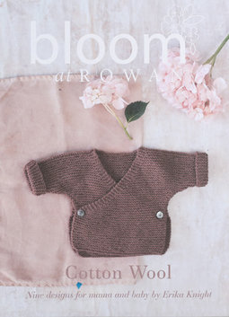 Image of Bloom at Rowan; Cotton Wool: Nine Designs for Mama & Baby by Erika Knight