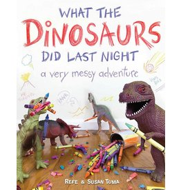 HACHETTE BOOK GROUP WHAT THE DINOSAURS DID LAST NIGHT VERY MESSY ADVENTURE HB TUMA