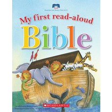 SCHOLASTIC MY FIRST READ-ALOUD BIBLE