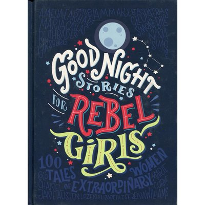 GOOD NIGHT STORIES FOR REBEL GIRLS HB FAVILLI