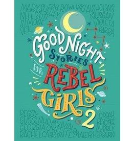 GOOD NIGHT STORIES FOR REBEL GIRLS 2 HB FAVILLI