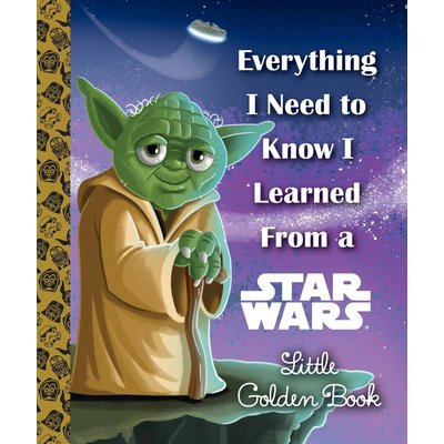 RANDOM HOUSE EVERYTHING I NEED TO KNOW I LEARNED FROM STAR WARS HB SMITH