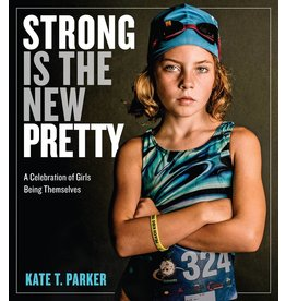 WORKMAN PUBLISHING STRONG IS THE NEW PRETTY PB PARKER