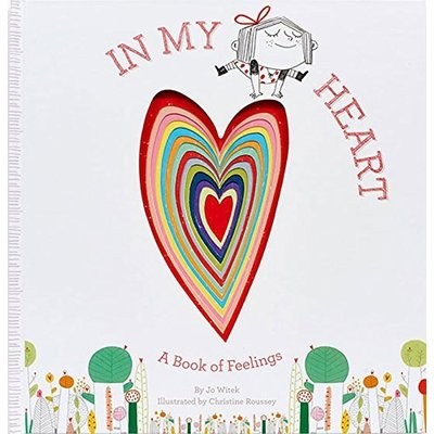 ABRAMS BOOKS IN MY HEART BOOK OF FEELINGS BB WITEK