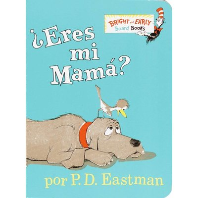 RANDOM HOUSE ARE YOU MY MOTHER? (SPANISH)