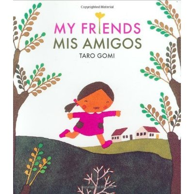 CHRONICLE PUBLISHING MY FRIENDS MIS AMIGOS (ENGLISH/SPANISH) PB GOMI