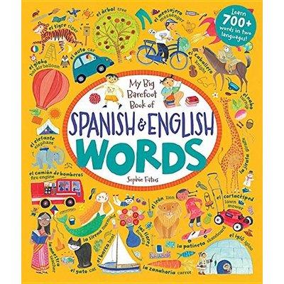 BAREFOOT BOOKS BAREFOOT BOOK OF SPANISH & ENGLISH WORDS HB FATUS