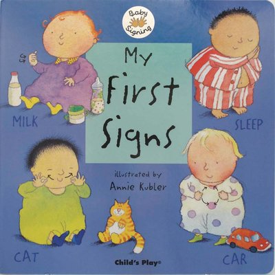CHILDS PLAY MY FIRST SIGNS BB KUBLER