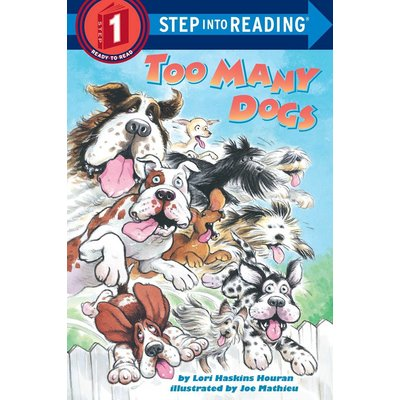 RANDOM HOUSE TOO MANY DOGS PB HASKINS (STEP INTO READING)