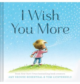 CHRONICLE PUBLISHING I WISH YOU MORE HB ROSENTHAL