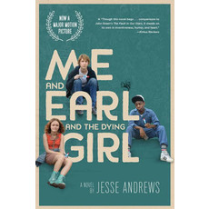 ABRAMS BOOKS ME AND EARL AND THE DYING GIRL