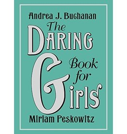 HARPERCOLLINS PUBLISHING THE DARING BOOK FOR GIRLS HB BUCHANAN