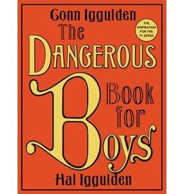 HARPERCOLLINS PUBLISHING DANGEROUS BOOK FOR BOYS HB IGGULDIN