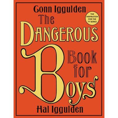 HARPERCOLLINS PUBLISHING THE DANGEROUS BOOK FOR BOYS