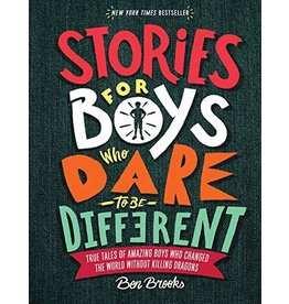RUNNING PRESS KIDS STORIES FOR BOYS WHO DARE HB BROOKS