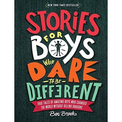 RUNNING PRESS KIDS STORIES FOR BOYS WHO DARE TO BE DIFFERENT