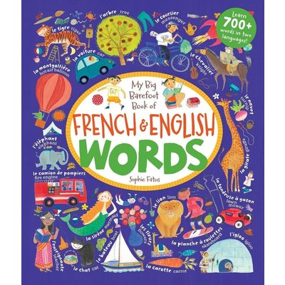 BAREFOOT BOOKS BAREFOOT FRENCH & ENGLISH WORDS HC FATUS
