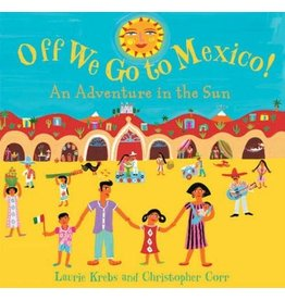 BAREFOOT BOOKS OFF WE GO TO MEXICO PB KREBS