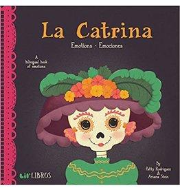 GIBBS SMITH LA CATRINA: EMOTIONS BB RODRIGUEZ