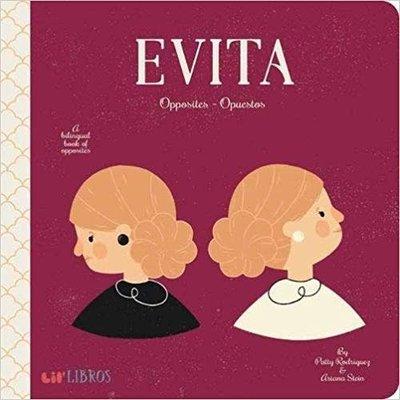 GIBBS SMITH EVITA: OPPOSITES
