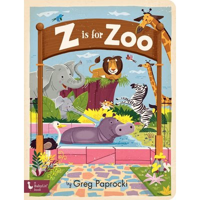 GIBBS SMITH Z IS FOR ZOO BB PAPROCKI