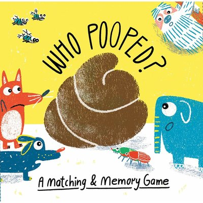 LAURENCE KING PUBLISHING WHO POOPED: A MATCHING & MEMORY GAME