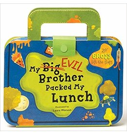 CHRONICLE PUBLISHING MY EVIL BROTHER PACKED MY LUNCH LIFT THE FLAP BB WATSON