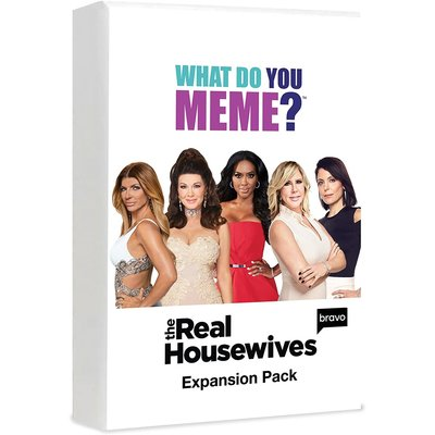 WHAT DO YOU MEME REAL HOUSEWIFES EXPANSION